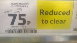 Aishas Mini Kiev Cheese & Herb 500g reduced to clear 75p instore tesco highwoods