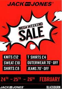 JACK & JONES BLACKBURN | MEGA WEEKEND SALE 24TH-25TH-26TH FEBRUARY