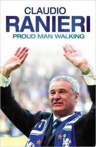 Claudio Ranieri: Proud Man Walking: My Chelsea Diary - £2.81 (Sold by Revival Books, fulfilled by Amazon)