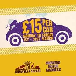 £15 per car (upto 7 people) All weekdays from tomorrow until 31st March @ Knowsley Safari Park