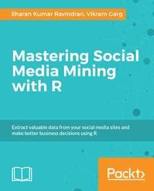 Mastering Social Media Mining with R at Packtpub
