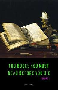 100 Books You Must Read Before You Die - volume 1 [The Great Gatsby, Jane Eyre, Wuthering Heights, The Count of Monte Cristo, Les Misérables, etc] (Book House) Kindle Edition  - Free Download @ Amazon