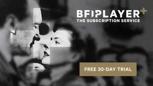 BFI Player Free 30 Day Trial (credit card required) £4.99 p/m if not cancelled