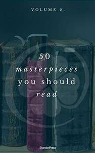 50 Masterpieces you have to read before you die vol: 2 (ShandonPress) Kindle Edition  - Free Download @ Amazon