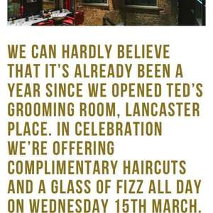 Free haircut and a glass of fizz at Ted's Lancaster grooming room, Charing Cross Wednesday 15th March