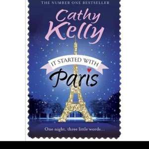 Cathy Kelly - It Started With Paris ONLY £1 when you buy the Daily Express! £1.55 instore @ WHsmith