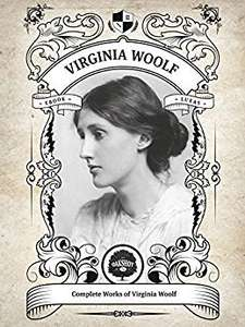 The Complete Works of Virginia Woolf (Illustrated, Inline Footnotes) Free @ Kindle  Amazon
