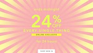 24% off everything for 24 hrs at Miss Selfridge plus free standard delivery on everything