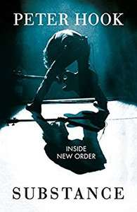 Peter Hook - Substance: Inside New Order on Kindle 99p @ Amazon