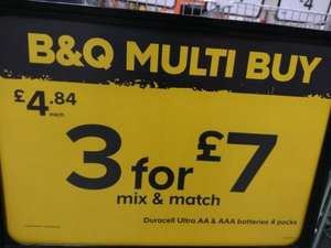 Instore deal B&Q Yeovil, Mix & Match 3 packs of Duracell Ultra Power £7 ( AA or AAA) instore @ B&Q