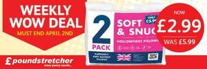 Poundstretcher Weekly Wow Deal 2 Soft & Snug Supersoft Anti-Allergy Pillows £2.99 were £5.99.