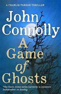 A Game of Ghosts: A Charlie Parker Thriller: No 15 by John Connolly - £8 instore @ Tesco