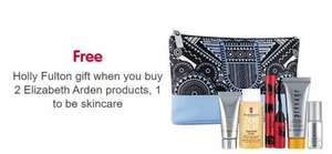 Free Holly Fulton gift set when you buy 2 Elizabeth Arden products 1 to be skincare. Cheapest is shower gels £13 each @ Boots