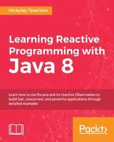 Learning Reactive Programming with Java 8 at Packtpub