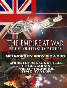 Sci Fi Bumper Box Freebie  !!!!   -  The Empire at War Box Set: British Military Science Fiction [Kindle Edition] - Free Download @ Amazon