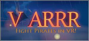 V ARRR (VR - HTC Vive) 80% off £1.39 @ Steam
