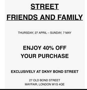 40% off everything at DKNY Store 27 Old Bond Street (27/04/17 to 7/5/17)