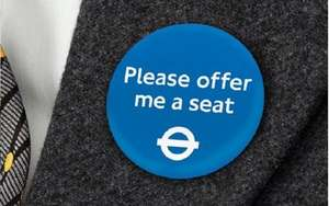 "London Transport - ""Please Offer Me A Seat"" badge"
