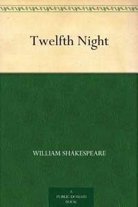Free Kindle / Audible book. Twelfth Night by William Shakespeare