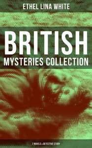Expired !!!!!!!!    British Mysteries Collection: 7 Novels & Detective Story: Some Must Watch (The Spiral Staircase), Wax, The Wheel Spins (The Lady Vanishes), Step in the ... into Air, Fear Stalks the Village, Cheese Kindle Edition  - Free Download