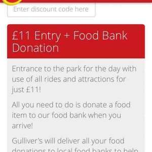 gullivers theme park 6th / 7th may £11 entry with food bank donation
