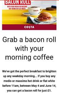 £1 Bacon roll from Costa with medio or massimo hot drink
