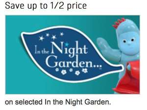Save up to Half Price on Selected In The Night Garden Toys @ Argos!!!