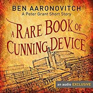 Free Peter Grant (from 'Rivers of London' series) audiobook: A Rare Book of Cunning Device