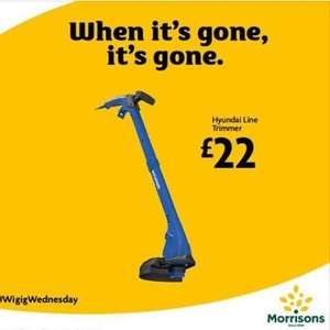 In store deal WIGIG Wednesday Hyundai line trimmer / strimmer £22 instore only deal @ Morrisons