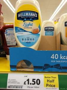 Hellman's Light Mayonnaise Squeezy 750ml was £3.98 now £1.50 @ Tesco