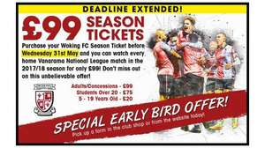 Woking FC Bargain Season Ticket, £99 Adult £20 Child!