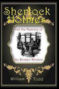 Sherlock Holmes: and the Mystery of the Broken Window Kindle Edition - Free Download @ Amazon