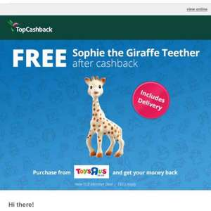 free Sophie the giraffe vis Topcashback new sign ups @ Toys R Us