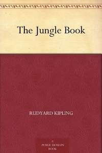 Rudyard Kipling: The Jungle Book [Kindle edition w/Audible audio] ~ Amazon