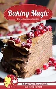 [Amazon Kindle] Baking Magic: The best cakes and cookies