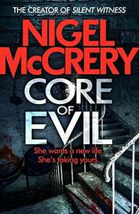 Free: Core of Evil by Nigel McCrery (DCI Mark Lapslie - Book 1) on Kindle @ Amazon