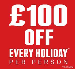 up to £100 off per holiday per person @ Jet2Holidays