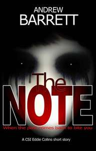 Top Rated Thiller -  Andrew Barrett - The Note: A CSI Eddie Collins short story Kindle Edition - Free Download @ Amazon