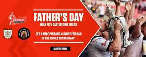 Hull FC Great Deal!! Treat Your Dad This Father's Day! This fantastic package is priced at £60 per adult and £35 per child. Includes 2 Course Meal & Free Replica Shirt & Free Pint for Dads.
