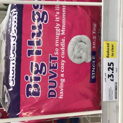 Slumberdown big hugs 10.5 tog single duvet reduced to £3.25 instore @ Tesco