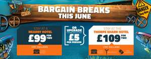 Bargain breaks in June eg 1 night stay for 2 with 2 days park entry £99 or pay £5pp extra and stay in Shark Hotel with fastrack, breakfast, parking & wifi @ Thorpe Park