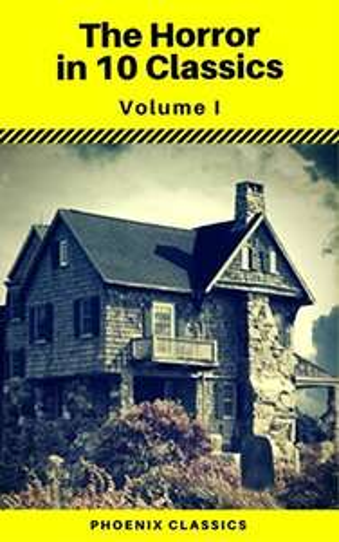 The Horror in 10 Classics vol 1 (Phoenix Classics)   And  The Western in 10 classics Vol1 (Phoenix Classics)     Kindle Editions  - Free Downloads @ Amazon