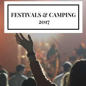 The Camping & Festival Thread 2017 + Tips