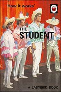 How It Works: The Student (Ladybird for Grown-Ups) book - £1.50 prime / £4.49 non prime @ Amazon