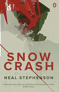 Snow Crash by Neal Stephenson. Kindle edition £1.99 @ Amazon