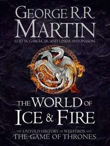 The World of Ice and Fire: The Untold History of Westeros and the Game of Thrones - £12.99 @ Amazon