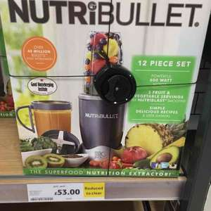NutriBullet £53.00 instore Tesco extra - Chesterfield