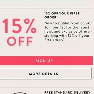 15% off on first orders when you sign up @ Bobbi brown