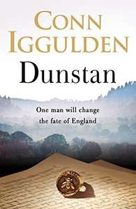 Dunstan: One Man Will Change the Fate of England Kindle edition by Conn Iggulden £1.99 @ Amazon