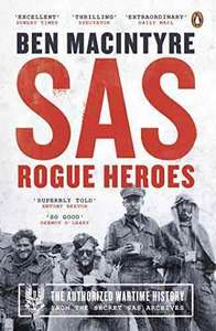 SAS Rogue Heroes - Authorised Wartime History - Kindle Ed. Was £25.00 now 99p @ amazon